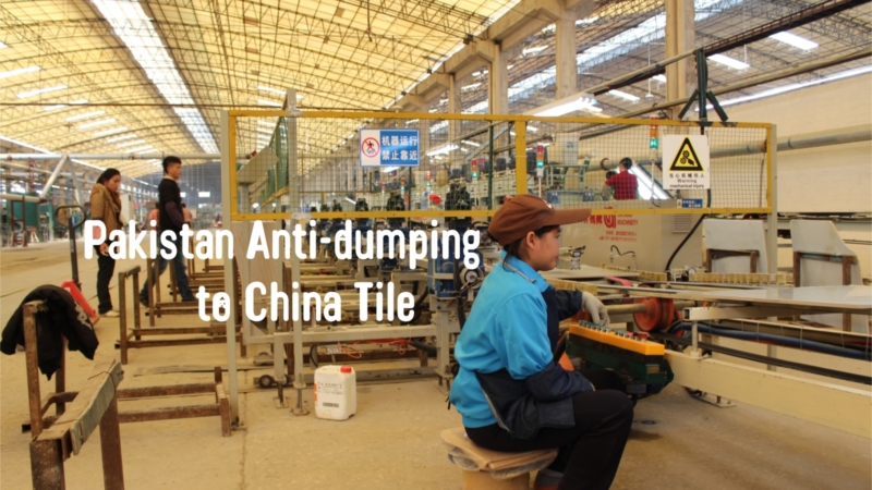 Pakistan Anti Dumping To China Tile Final Arbitration